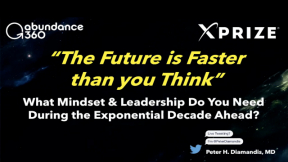 BOLD THINKING FOR EXPONENTIAL ORGANIZATIONS with Peter Diamandis - Full Session